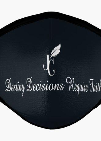 Black Face Mask Destiny Decisions Require Faith